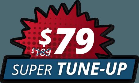 $79 Super Tune-Up