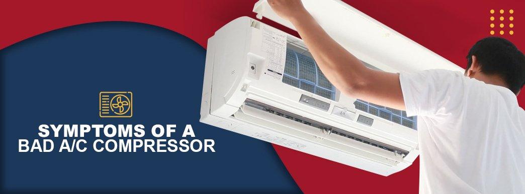 Symptoms of a Bad AC Compressor