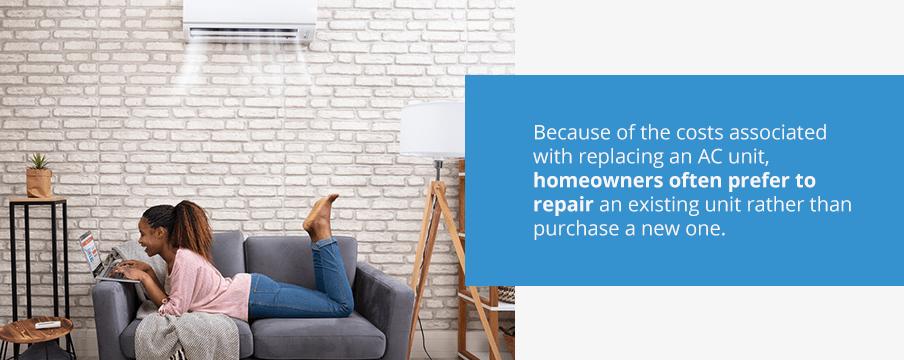 Homeowners often prefer to repair